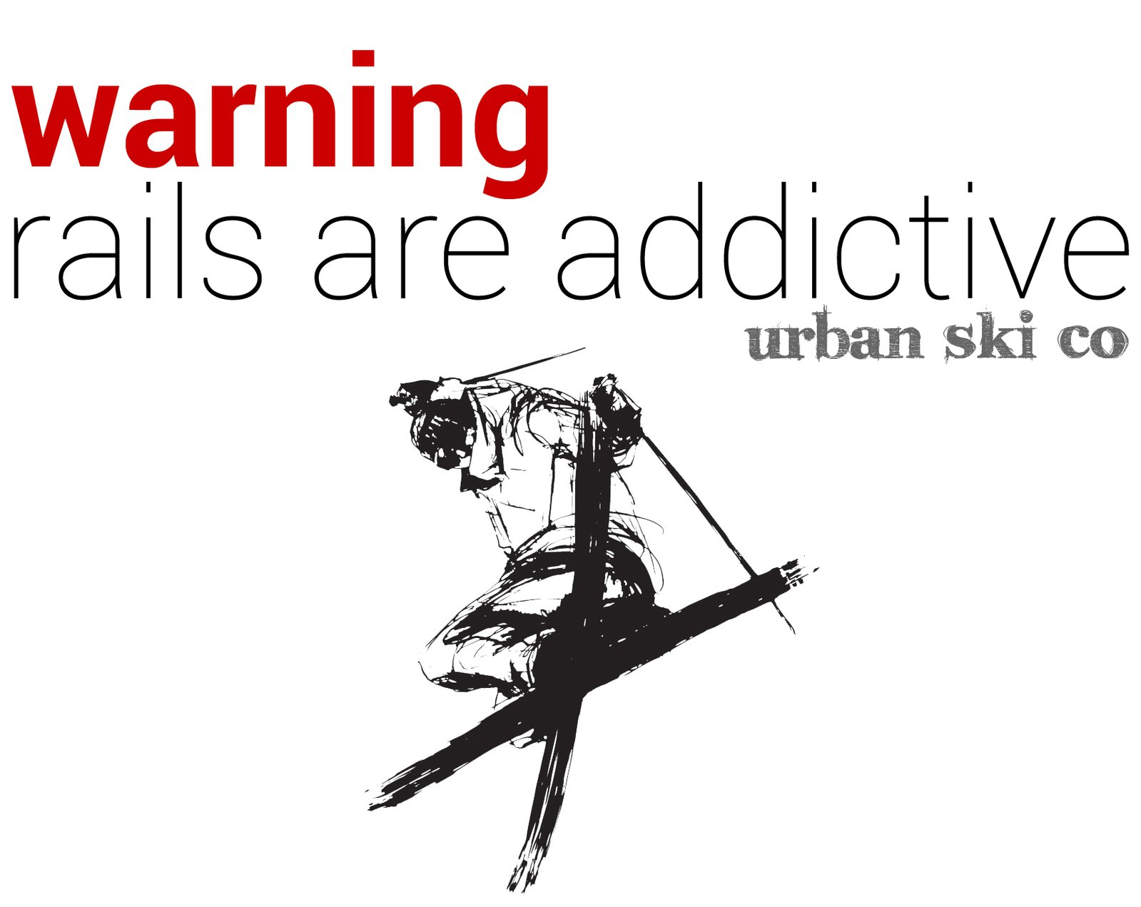 Urban Ski Co - Warning