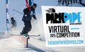The North Face Park and Pipe Open Series Virtual Competition Registration Extended to March 1