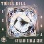 Trill Bill - Vol. 124 [free single]