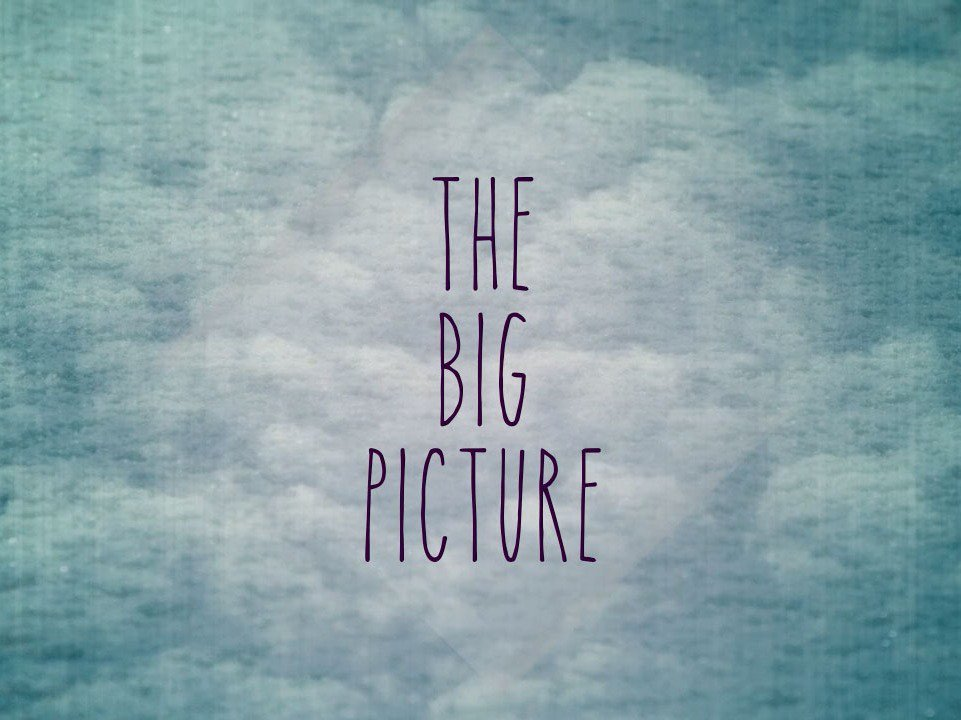 The Big Picture MTN REVISED