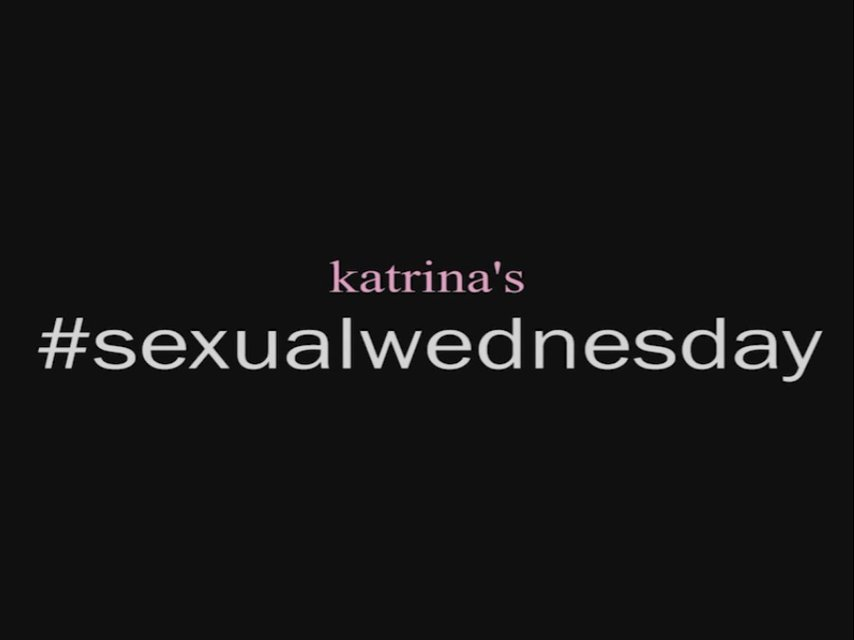 #Sexual Wednesdays Vol. 10