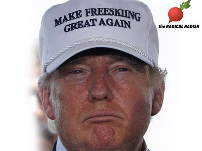 "Donald Trump to ""Make Freeskiing Great Again"" - Radical Radish"
