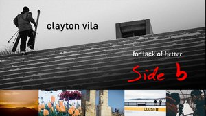 Clayton Vila - SIDE B full part