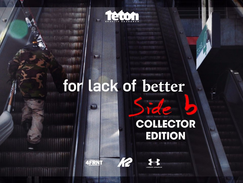 For Lack of Better: Side-B Collector's Edition