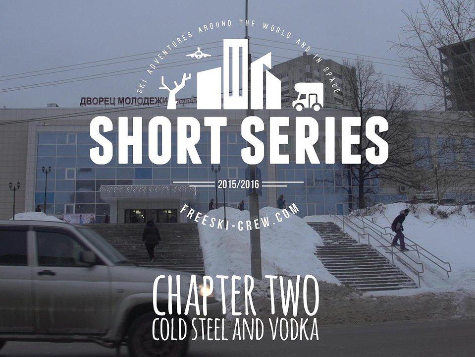 RUSSIA: Cold Steel & VODKA (VIDEO)