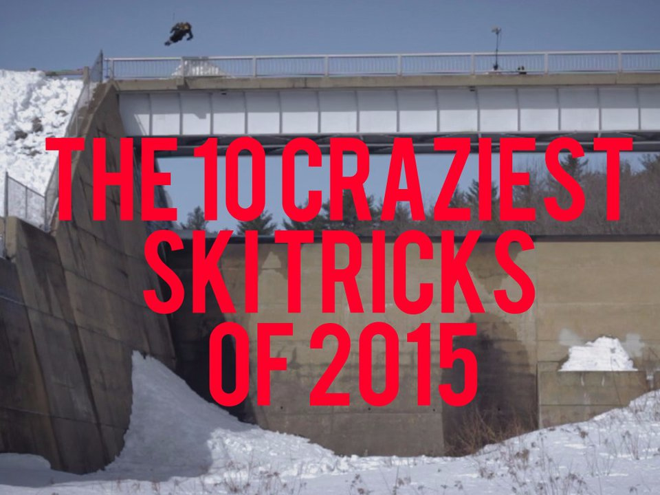 Watch: The Ten Craziest Ski Tricks Of 2015
