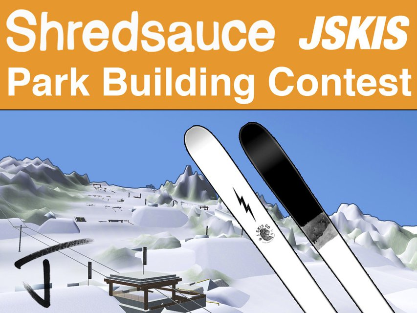 Shredsauce / J Skis Park Building Contest