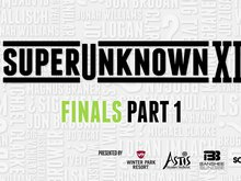 SuperUnknown XIII Finals Part 1