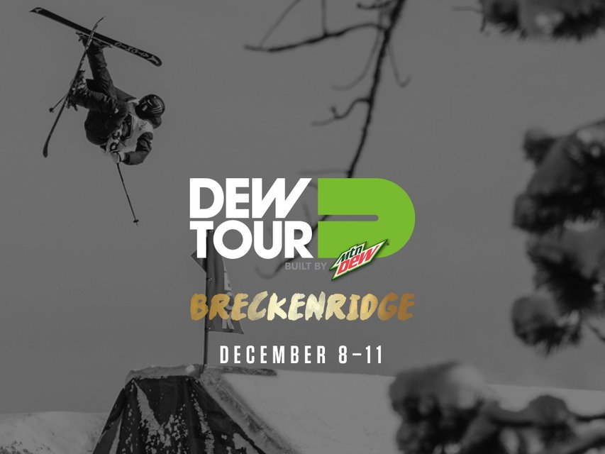 Reimagined Dew Tour Hits Breckenridge December '16