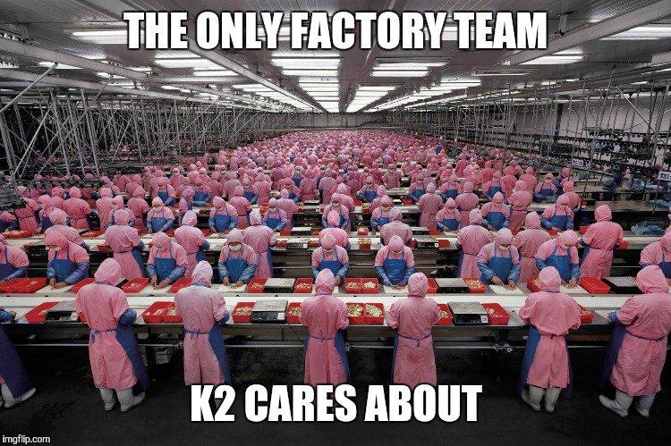 K2. SERIOUS business