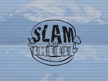 Slam and Cheese