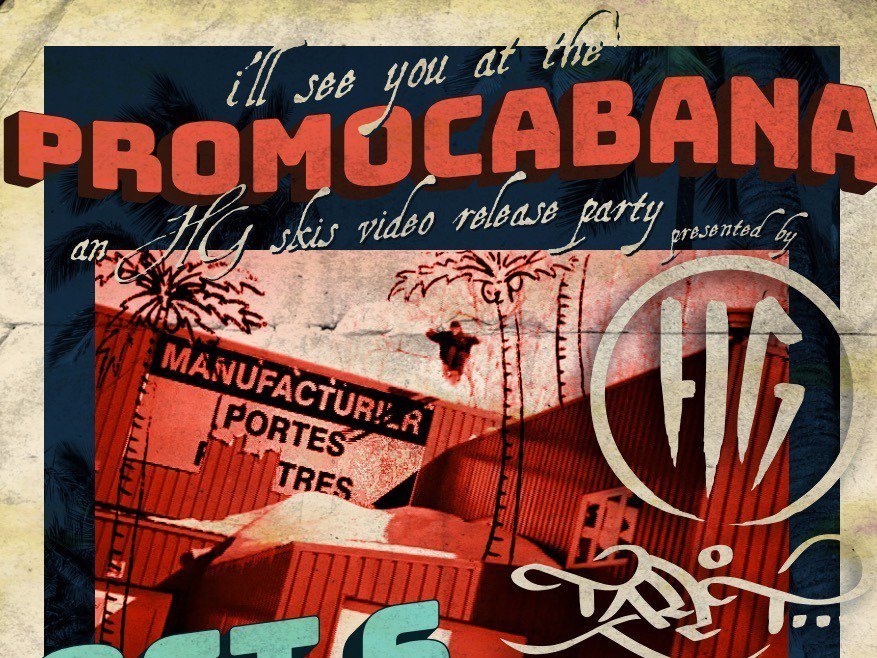 PROMOCABANA: An HG Skis video release party