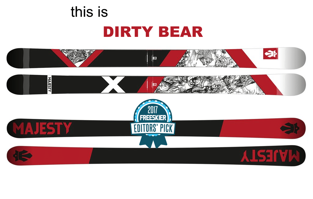 Majesty Dirty Bear: all-mountain | freestyle