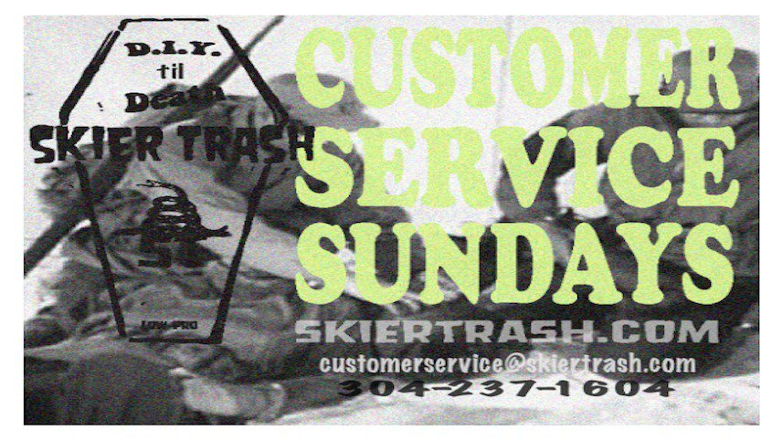 SKIER TRASH - Customer Service Sundays Are Back! 30% OFF Use...
