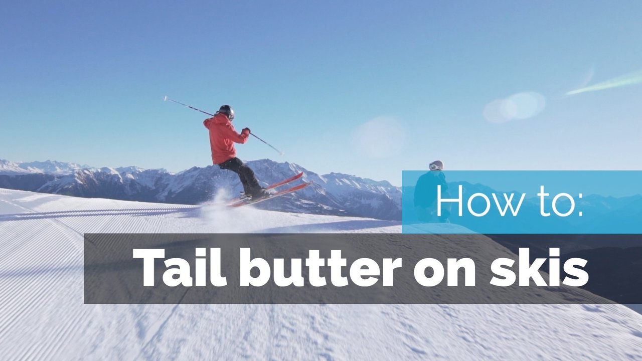 HOW TO BUTTER ON SKIS | TAIL BUTTERS