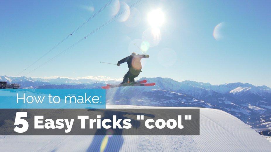 "How To Make 5 Easy Ski Tricks Look ""Cool"""