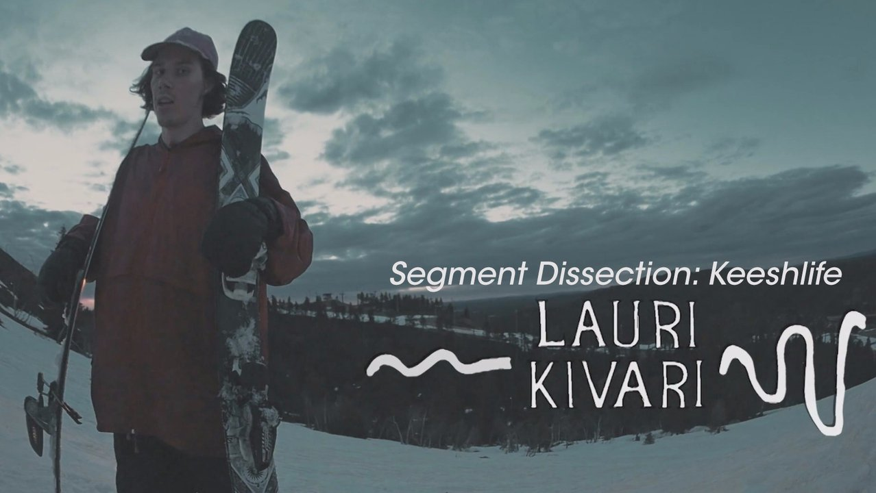 Segment Dissection: 'The Keeshlife Movie' | Lauri Kivari