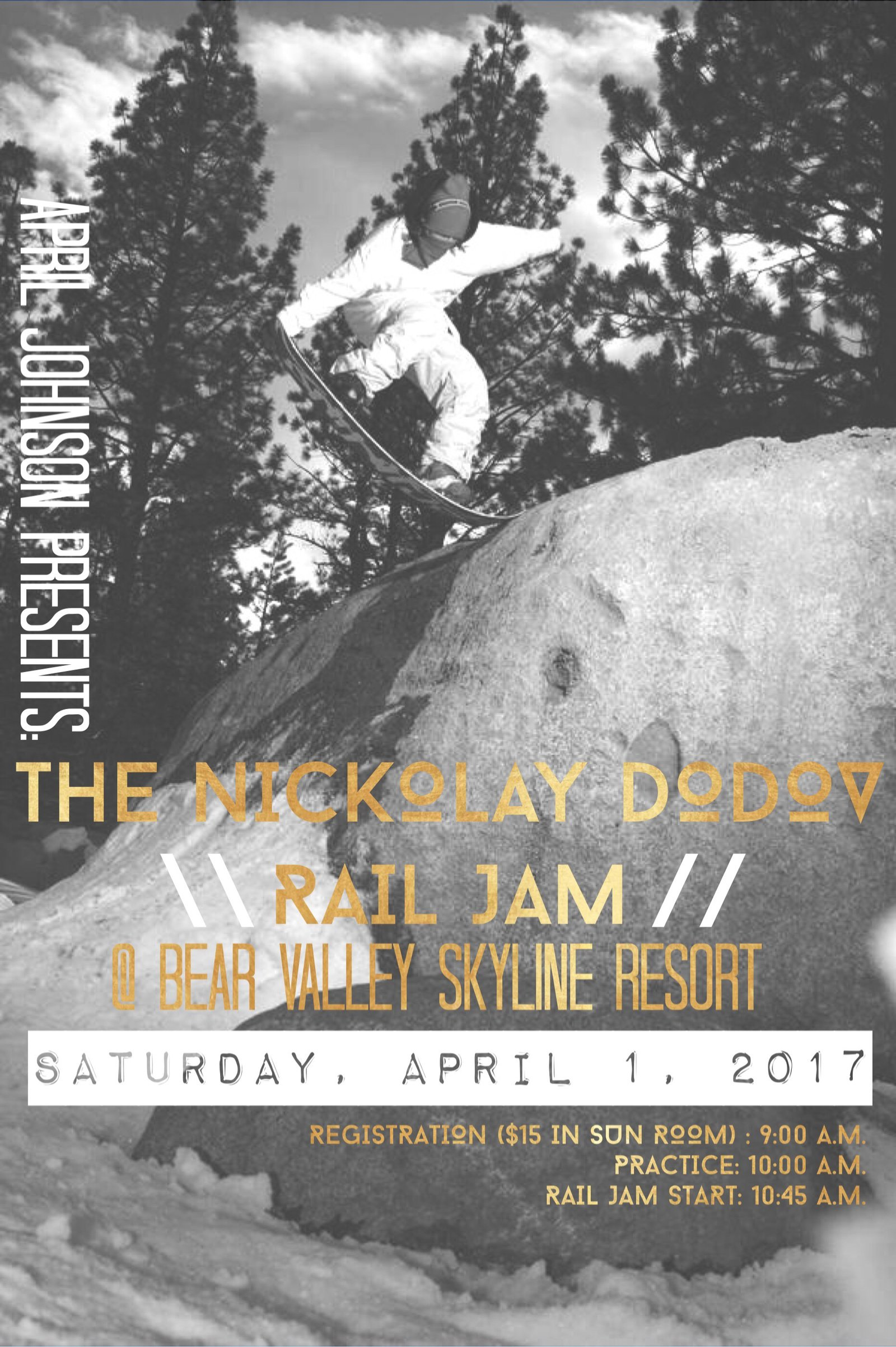 Nickolay Dodov Rail Jam - Bear Valley Mountain - APRIL 1ST