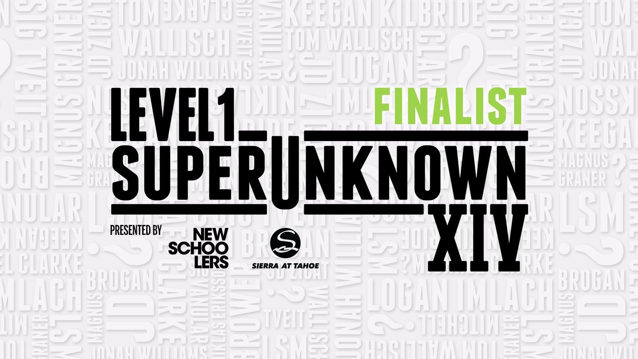 Level 1 SuperUnknown XIV Finalists