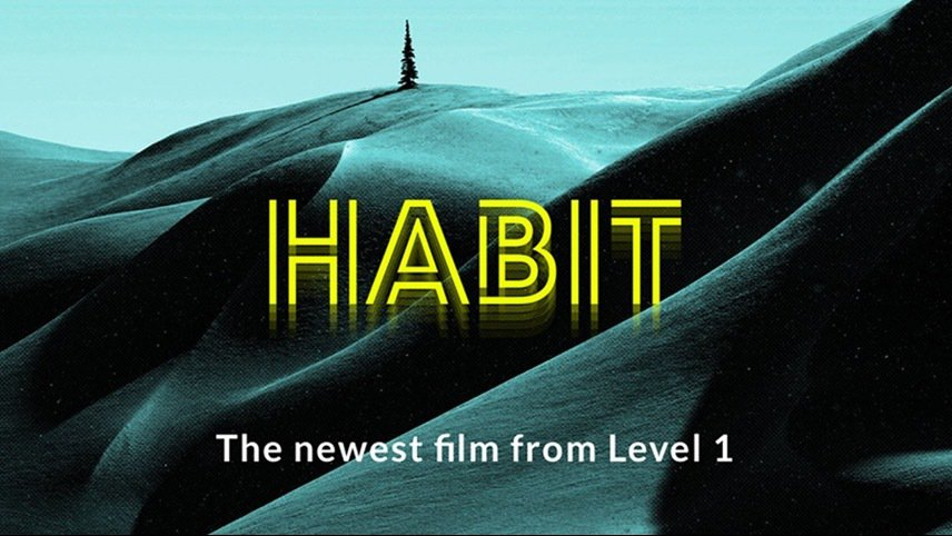 "Level 1 Announces 18th Film, ""Habit"""