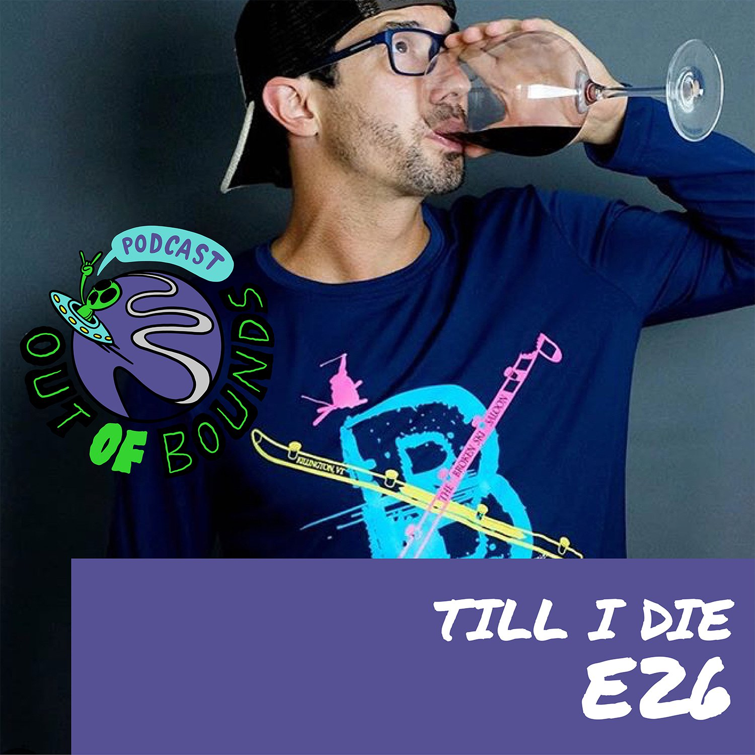 Episode #26 with the eccentric Ryan Orabone, from Till I Die Apparel