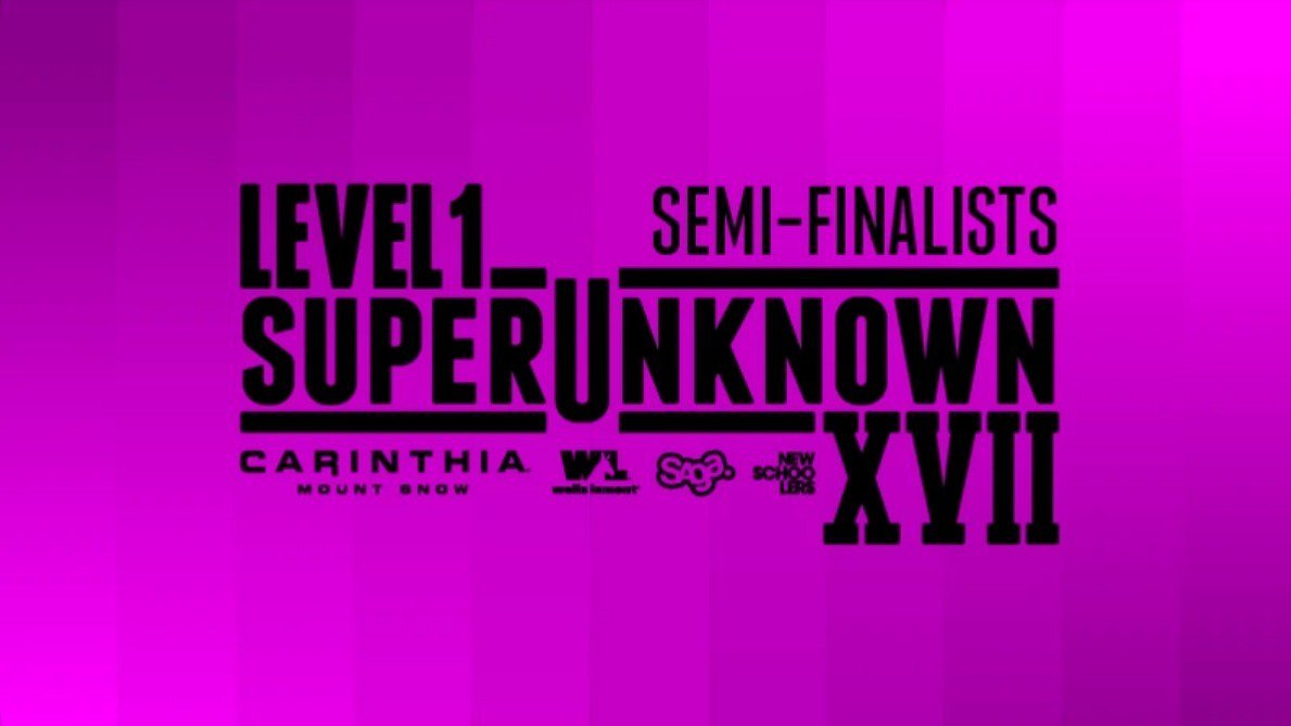 Level 1 SuperUnknown XVII Semi-Finalists: Out Now