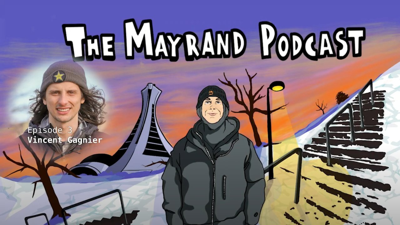 The Mayrand Podcast - Vincent Gagnier