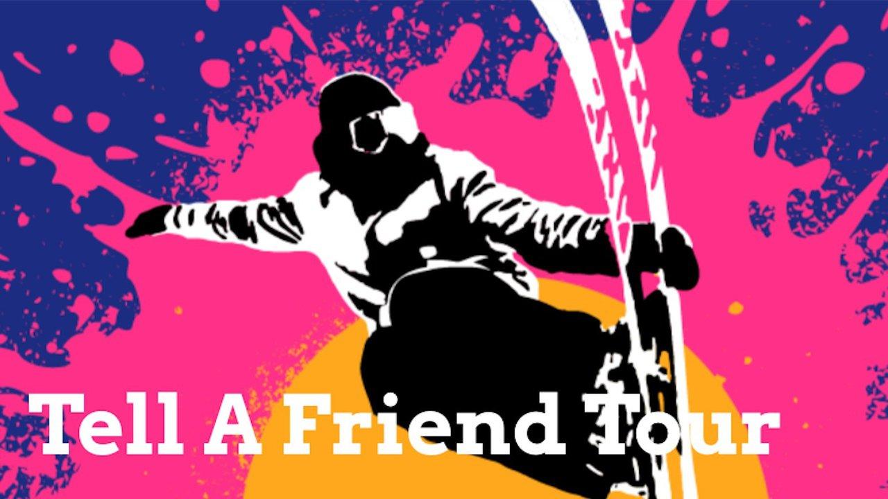 Tell A Friend Tour 2021 l Resort List Announcement