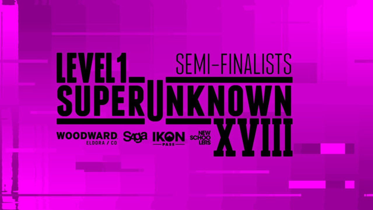 Level 1 SuperUnknown XVIII Semi-Finalists: Out Now