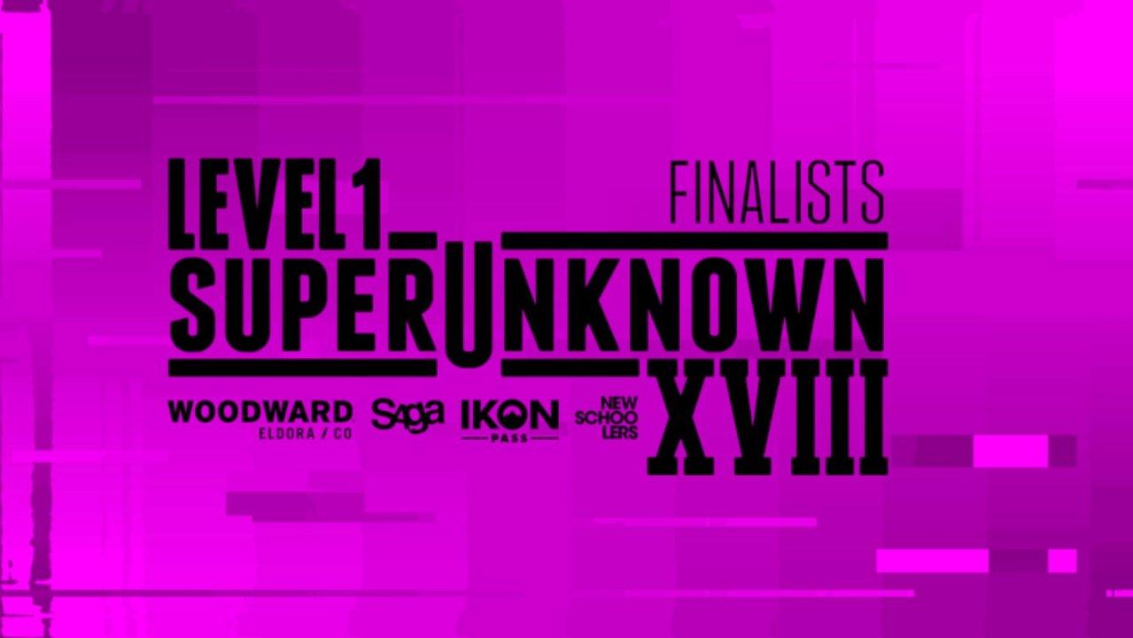 Level 1 SuperUnknown XVIII - ALL 12 FINALISTS