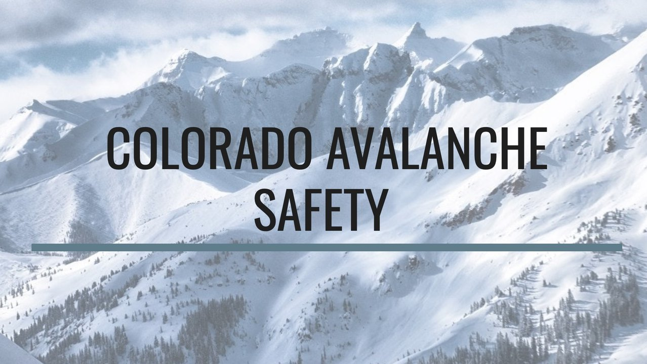 Colorado Avalanche Conditions and Safety